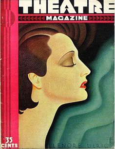 Theatre magazine, November 1930 - Art Déco cover art is Lenore Ulric by Franz Feliz