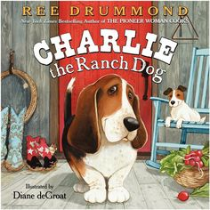 Charlie the Ranch Dog Book by Ree Drummond. Available at The Maverick Western Wear