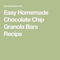 Easy Homemade Chocolate Chip Granola Bars Recipe