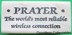 Prayer The World's Most Reliable Wireless Connection Funny Saying Rubber Stamp | eBay