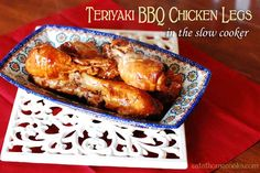 Teriyaki BBQ Chicken Legs in the Slow Cooker - This couldn't be simpler to throw together. And it's really good too!  The combination makes a flavorful sauce that was a hit.