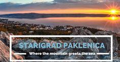 Where the mountain meets the sea: Starigrad Paklenica