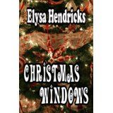 Christmas Windows (Kindle Edition)By Elysa Hendricks