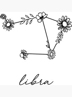 """Libra Zodiac Wildflower Constellation"" Sticker by aterkaderk Libra Tattoo, Libra Zodiac Tattoos, Aquarius Constellation Tattoo, Scorpio Zodiac, Libra Symbol, Astrology Zodiac, Astrology Signs, Tribal Tattoos, Cute Tattoos"