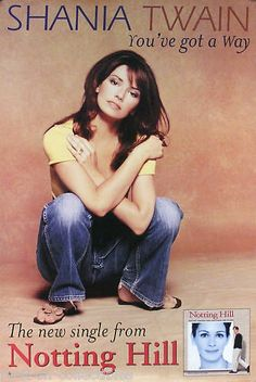 SHANIA TWAIN 1999 NOTTING HILL GOT A WAY ORIGINAL PROMO POSTER  Link to Rock on Collectibles:  http://stores.ebay.com/Rock-On-Collectibles/Country-Western-Posters-/_i.html?_fsub=10096490&_sid=70220124&_trksid=p4634.c0.m322