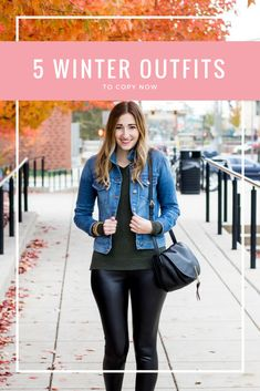 5 winter outfit ideas to copy now | cold weather outfit ideas | leather leggings for winter | winter trends