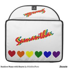 Rainbow Name with Hearts Sleeve For MacBook Pro - $84.90 - Rainbow Name with Hearts Sleeve For MacBook Pro - by #RGebbiePhoto @ #zazzle - #Rainbow #Hearts #Love - Hearts in the primary colors of the rainbow in a row with Your Name in multi colored text above it.