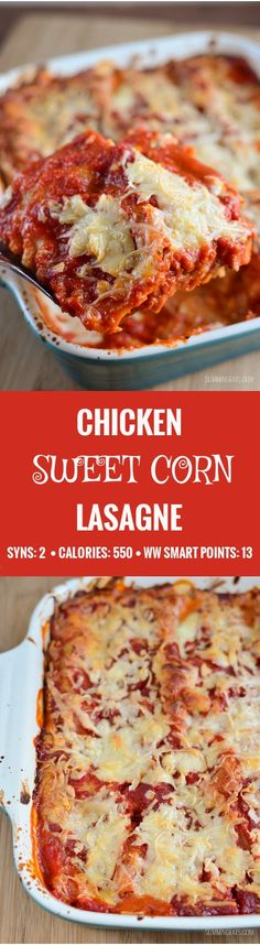 Slimming Eats Chicken and Sweetcorn Lasagne - gluten free, Slimming World and Weight Watchers friendly Slimming Eats, Slimming World Recipes, Italian Pasta Recipes, Healthy Recipes For Weight Loss, Healthy Meals, Healthy Options, Healthy Weight, Fat Burning Foods, Diet Drinks