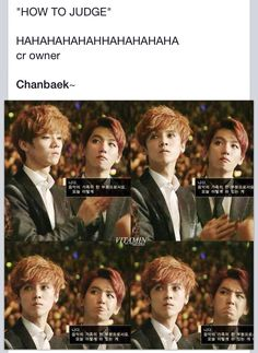 """""""How to judge""""  Oh my god Baekhyun LOL My stomach hurts from laughing ; u ;"""