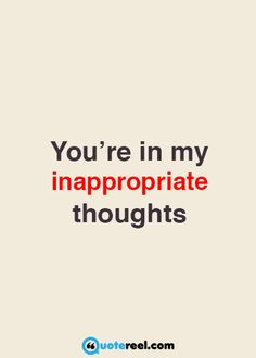 When I think of you quotes