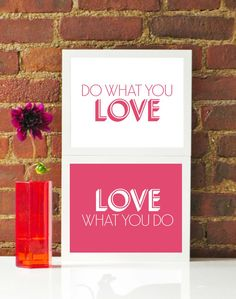 Pink Do What You Love Love What You Do Inspirational Inspiration Prints Custom Original Modern Home Office Decor Graphic Poster #etsy