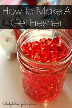 How To Make A Gel Fresher ~ there is also a VIDEO to watch to show you how to make this.  What a fun, easy, super idea for your home and gift giving!