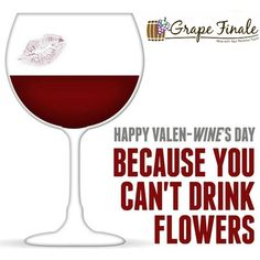 Happy Valen-Wine's Day from #GrapeFinale. We hope your celebration includes a great bottle of #wine! #ValentinesDay #ValenwinesDay #winemaking