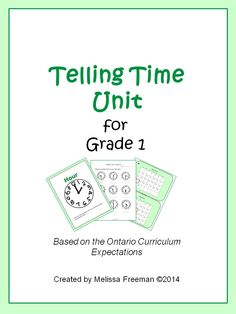 This Telling Time Unit for Grade 1 is based on the Ontario Curriculum Expectations. It includes lesson ideas, posters, worksheets, word wall words, a game, task cards, a quiz, and a word search.