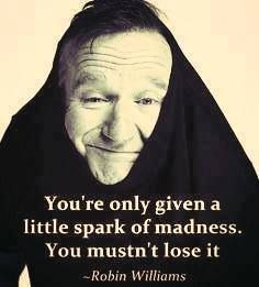 RIP Robin Williams, a true inspiration