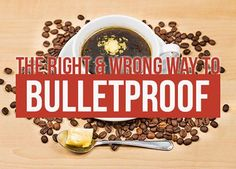 Watch out for these common mistakes if you're drinking Bulletproof Coffee.