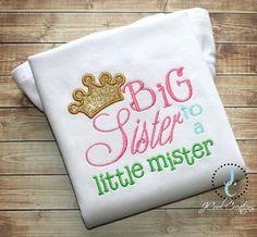 Big Sisters Little Mister hospital shirts!