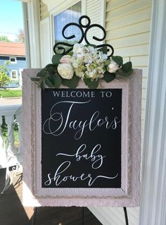 Welcome Baby Showers, Bridal Shower Welcome Sign, Bridal Shower Signs, Baby Shower Signs, Baby Girl Shower Themes, Baby Shower Decorations, Baby Shower Chalkboard, Chalkboard Ideas, Tea Party Baby Shower