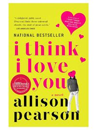 I Think I Love You by Allison Pearson - we're suckers for a happy ending!