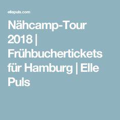 Nähcamp-Tour 2018 | Frühbuchertickets für Hamburg | Elle Puls