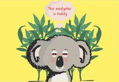 Funny Koala, Clothing Apparel, Stoner, Weed, Australia, Phone Cases, Stickers, Mugs, Unique