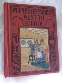 When Peter Rabbit Went to School Wee Books for Wee Folks 1935 Linda Stevens Almo