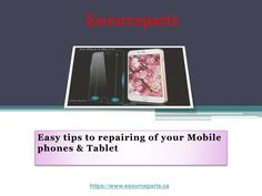 Going ahead with the mobile repairing task on your own? You can now take the sigh of relief due to the emergence of mobile or tablet repair parts services available with esource Parts. We have been providing exceptional services to our numerous clients for quite a long time.