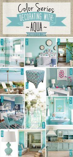 Elysian at Ten Oaks- Lawrenceville, GA: Color Series; Decorating with Aqua. Aqua home decor Paredes Aqua, Vibeke Design, Shades Of Teal, Home And Deco, Beach House Decor, My New Room, Colour Schemes, Color Palettes, Coastal Decor