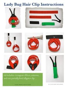 Lady Bug Ribbon Sculpture Instructions-Party favors for the girls Ribbon Hair Clips, Hair Ribbons, Ribbon Art, Diy Hair Bows, Diy Ribbon, Ribbon Crafts, Ribbon Bows, Grosgrain Ribbon, Green Ribbon