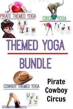 Yoga for kids can be even more fun! A pirate theme, cowboy theme or cicrus theme make kids yoga poses even better! Get all three sets in a bundle!