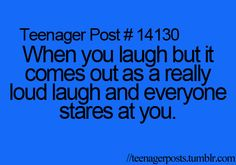 Lol that happened to me once in class then everybody started laughing at me because of my laugh