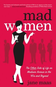 Mad Men-Love it   Books that were on the show or about the show.