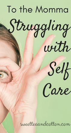 Are you struggling to take care of yourself with all the others you have to take care of? Me, too, sister! Read this post to figure out what we can do about it!