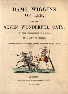 Dame Wiggins Of Lee And Her Seven Wonderful Cats A Humorous Tale By Sharpe