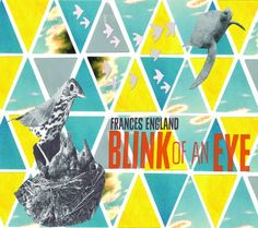 Frances England's Blink of an Eye: One of the best kids albums of the year
