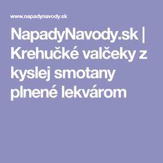 NapadyNavody.sk   Krehučké valčeky z kyslej smotany plnené lekvárom