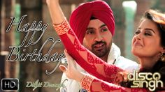 Happy Birthday | Disco Singh | Diljit Dosanjh | Surveen Chawla | Releasi...  http://youtu.be/sqkzN2Ye_pk