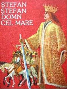 Romeo Voinescu - Stefan cel Mare Moldova, Armies, Royals, Medieval, Queens, The Past, Fictional Characters, Royal Families, Fantasy Characters