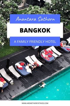 If youre wondering where to stay in Bangkok with kids then weve got you covered. Check out this  fantastic, family friendly hotel, Bangkok – The Anantara Sathorn. We loved the outdoor pool, rooftop bar on the 40th floor and the fantastic location. Read our family friendly hotel review here. #bangkokwithkids #thailandwithkids #awtyk