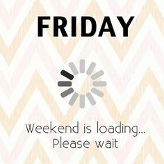 Almost there quotes утро пятницы ve доброе утро Friday Weekend, Weekend Fun, Happy Weekend, Weekend Crafts, Tgif, Good Morning Happy, Good Morning Quotes, Afternoon Quotes, Morning Morning