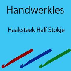 Handwerkles: Haaksteek Half Stokje