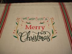 We Wish You A Merry Christmas Embroidered Towel by MillineryMary