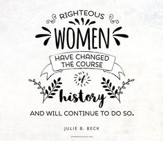 """""""There is no limit to what a woman can accomplish. Righteous women have changed the course of history and will continue to do so, and their influence will spread and grow exponentially throughout the eternities."""" From #SisterBeck's http://pinterest.com/pin/24066179230911273 inspiring #LDSconf http://facebook.com/223271487682878 message http://lds.org/general-conference/2004/04/a-mother-heart #Righteous #Christian #Women #ShareGoodness"""
