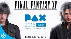 Final Fantasy XV - PAX West 2016 Gameplay https://www.youtube.com/watch?v=PXH7gA9g6ZY #gamernews #gamer #gaming #games #Xbox #news #PS4