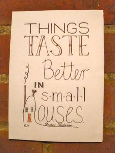 Small Houses Hand Lettered Typography Quote by CornerChair / perfect for tiny house!