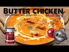 Indian Butter Chicken curry Best and Easy recipe - KitchenAid ARTISAN cook processor Thermomix Kitchen Aid Cook Processor, Kitchenaid Artisan Cook Processor, Food Processor, Butter Chicken Curry, Indian Butter Chicken, Kitchen Aid Artisan, Indian Food Recipes, Vegetarian Recipes, Kitchen Aid Recipes