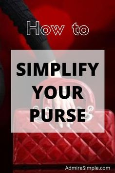 Do you declutter and organize your purse regularly? Learn how to simplify your purse and wallet that will keep you organized. Declutter Your Home, Organize Your Life, Organizing Your Home, Minimalist Kids, Becoming Minimalist, Minimal Living, Simple Living, Feeling Overwhelmed, Life Organization