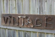 Aged Wood Sign VINTAGE using found objects
