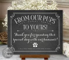 Dogs Printable Wedding Sign Favors Sign Chalkboard Personalized with Dog Names From Our Pups To Yours From Our Dogs - Printable Pixels