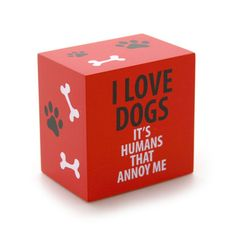 I Love Dogs Plaque